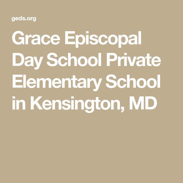 Grace Episcopal Day School Private Elementary School in Kensington, MD