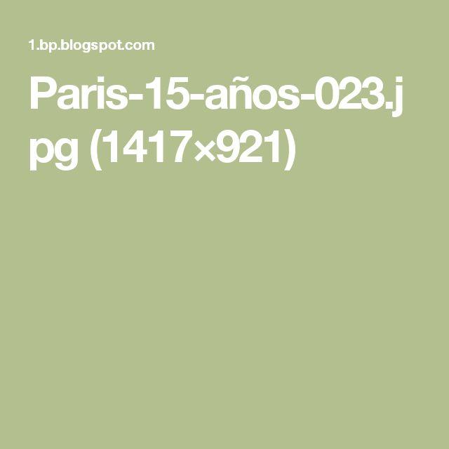 Paris-15-años-023.jpg (1417×921)