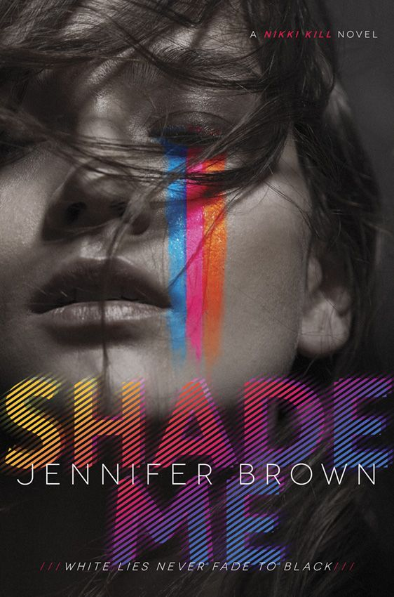 SHADE ME by Jennifer Brown | Winter 2016 Cover Reveals: Day 1 | Blog | Epic Reads
