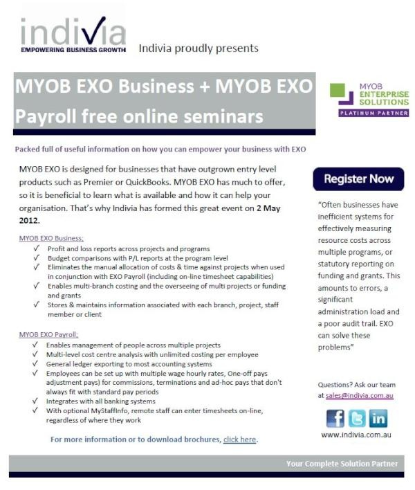 Register now for FREE online seminars for MYOB EXO Business & Payroll! Hurry, places are going fast! http://www.indivia.com.au/content/landingpage