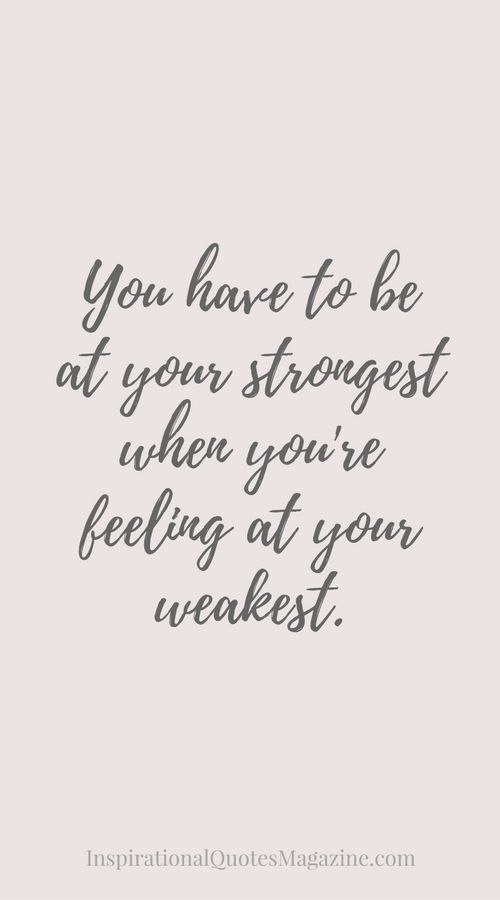 Inspirational Quote about Strength - Visit us at InspirationalQuotesMagazine.com for the best inspirational quotes!