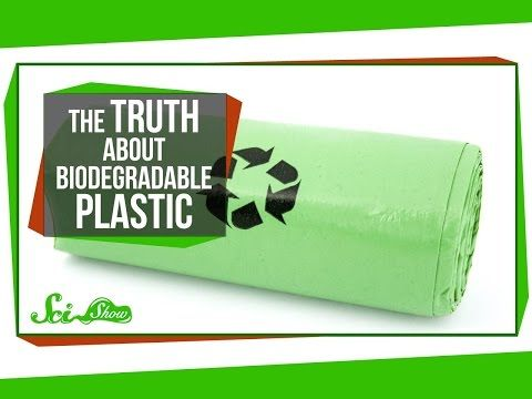 "The Truth About Biodegradable Plastic This week, the truth about ""biodegradable plastic,"" and new insights into how global warming might eventually make winters colder. Hosted by: Hank Green By: SciShow. Support at: https://www.patreon.com/scishow"