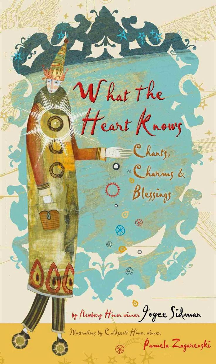 Live Your Poem...: WHAT THE HEART KNOWS by Joyce Sidman (Poetry collection)
