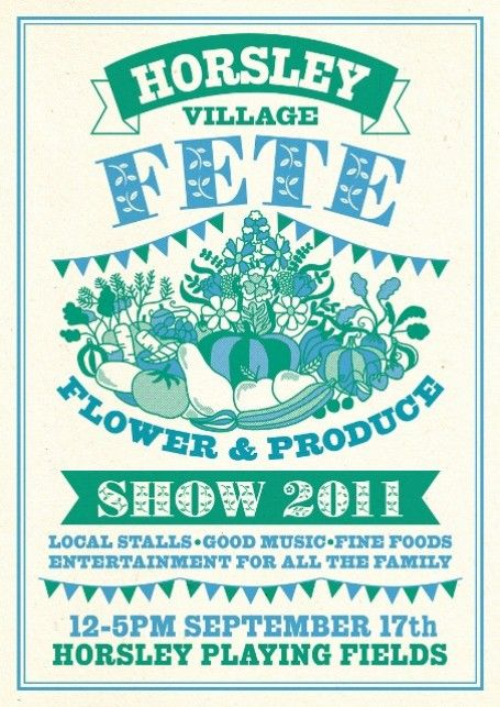 Google Image Result for http://www.thefoodiebugle.com/uploads/files/HORSLEY-FETE-POSTER-2011_(453x640).jpg