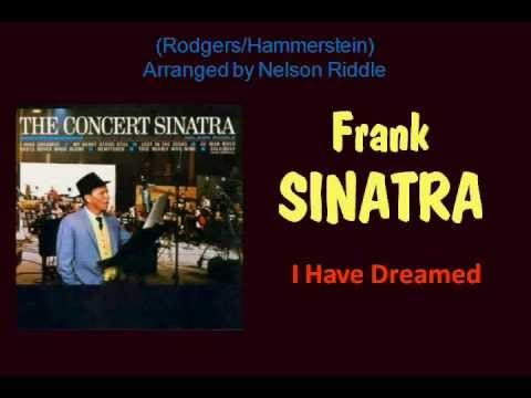Perfect music for a lazy Sunday morning: Frank Sinatra sings I Have Dreamed