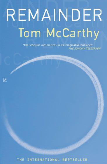 Remainder by Tom McCarthy, 2006 Un uomo, in seguito a un terribile incidente, decide di rimettere in scena alcuni momenti della propria vita.