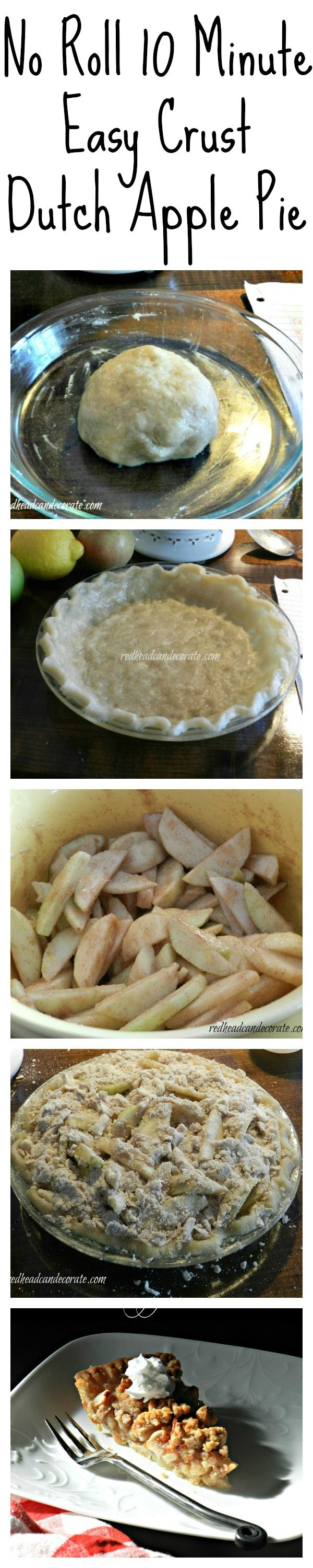 No Roll Pie Crust w/ Dutch Apple Pie Recipe. Crust also great for Pumpkin, and Pecan Pie redheadcandecorate.com