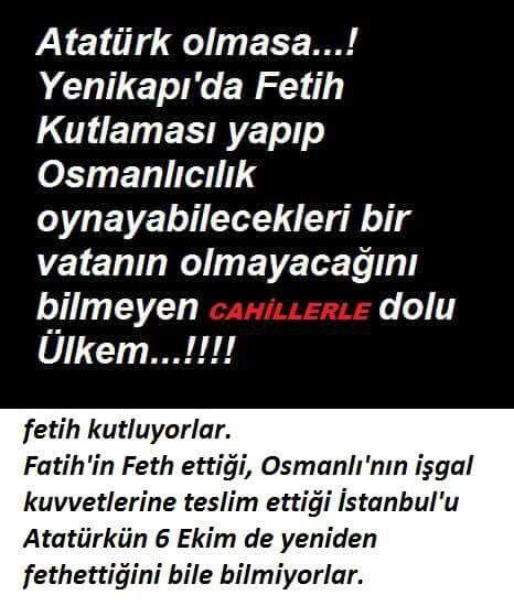 Atatürk olmasa...