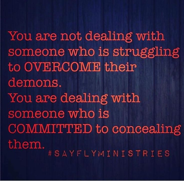 You don't want to get better, obviously! You don't want to overcome your dark thoughts and your demons! Without them there is absolutely nothing left! You simply are a soulless demon...