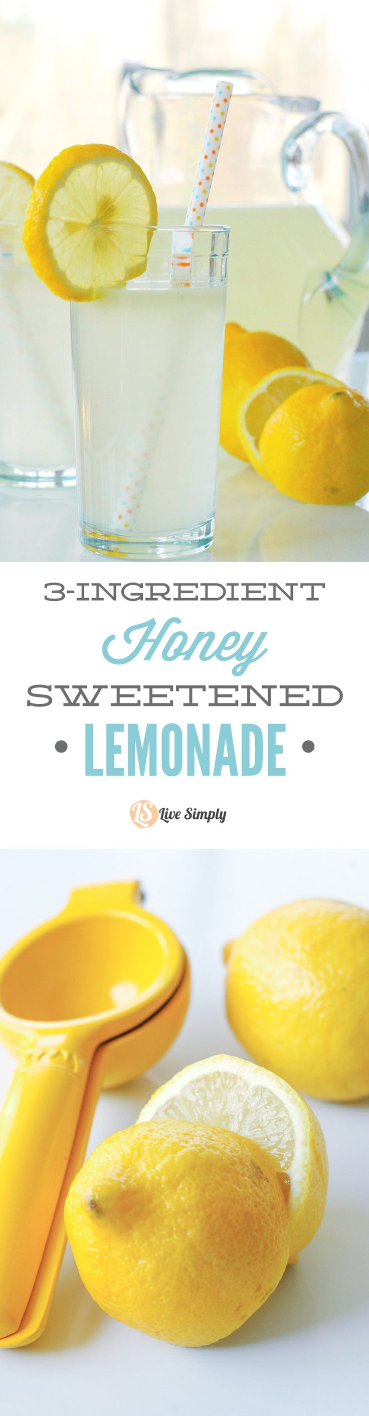Only 3 ingredients and naturally-sweetened with honey! This homemade lemonade is so easy to make. http://livesimply.me/2015/05/23/3-ingredient-honey-sweetened-lemonade/