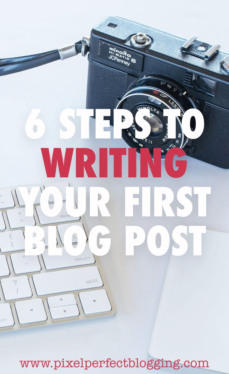 Have you started a blog but don't know what to write? Click here to see the 6 steps to writing your first post so you can hit publish! #startablog #blogging #bloggingtips via @pixelperfectblogging
