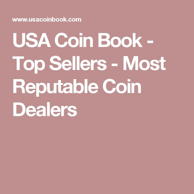 USA Coin Book - Top Sellers - Most Reputable Coin Dealers