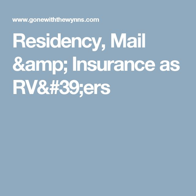 Residency, Mail & Insurance as RV'ers