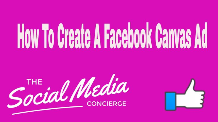 How To Create A Facebook Canvas Style Ad