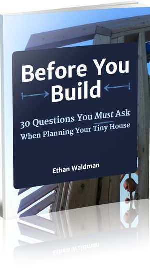 Your Free Download: 30 Questions eBook - The Tiny House