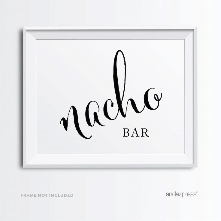 Andaz Press Wedding Party Signs, Formal Black and White Print, 8.5x11-inch, Nacho Bar Reception Dessert Table Sign, 1-Pack, For Southwestern Fiesta Themed Party Decor: Amazon.ca: Health & Personal Care