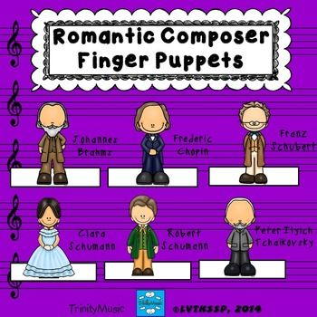 Bring the music of these Romantic Period composers to life for your students with these cute finger puppets as they learn about the composer and his/her music. Suggested uses....as part of your guided listening (students can conduct with the puppet, practice vocalizations, use the puppet to show variations in the music such as high/low, fast/slow, loud/soft, timbre, etc.