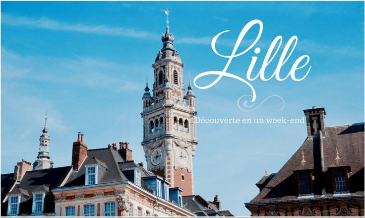 Un week-end à Lille