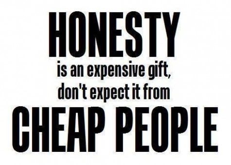 don't be cheap: Thoughts, Honesty, Inspiration, Quotes, Life Lessons, Cheap People, Truths, So True, Expen Gifts