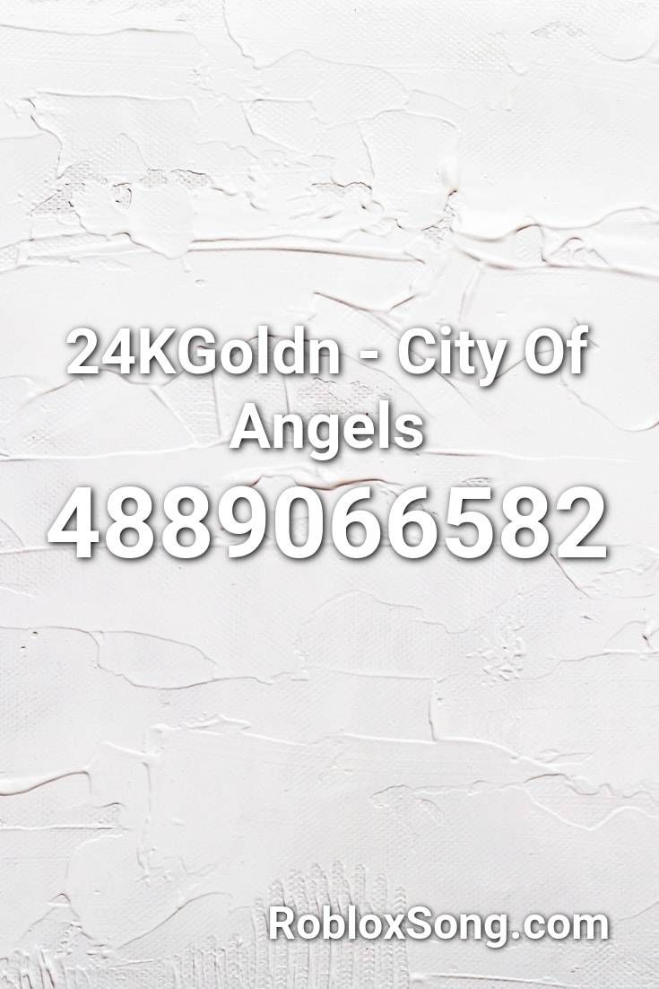 Roblox Big Brother How To Glitch In The House 24kgoldn City Of Angels Roblox Id Roblox Music Codes In 2020 City Of Angels Roblox City