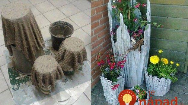 Unikátne kvetináče  do záhrady z betónu a látky #creative #diy #project #concrete #plot  Návod, ako ich vyrobiť nájdete TU: http://tojenapad.dobrenoviny.sk/unikatne-kvetinace-do-zahrady-z-betonu-a-latky/