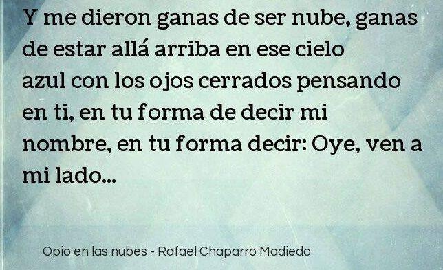 Opio en las Nubes, Rafael Chaparro Madiedo