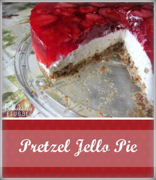 """Love strawberry pretzel jello """"salad""""! Great idea to make it in pie form as a dessert."""