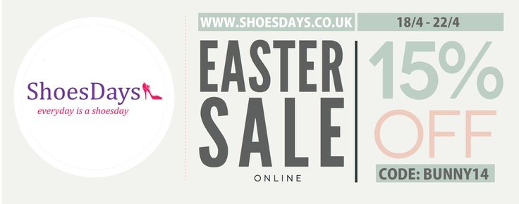 Easter Sale for our nice long lovely bank holiday weekend we're offering 15% off on all orders at www.shoesdays.co.uk....Happy Easter Everyone!!!