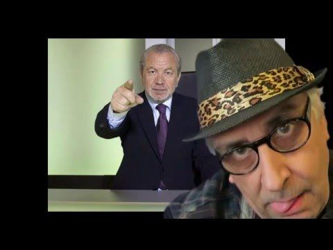 I think I'll have a go at The Apprentice UK with Lord Sugar. It must be worth a try.