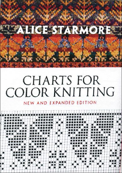 Alice Starmore's Charts for Color Knitting