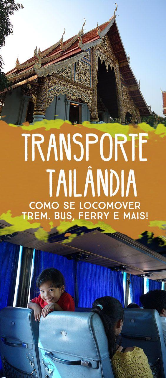 Veja as melhores formas de transporte na Tailândia e como viajar entre as cidades! Diferenças, preços, dicas e como comprar passagens online!!