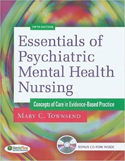 Test Bank For Essentials Of Psychiatric Mental Health Nursing 5th