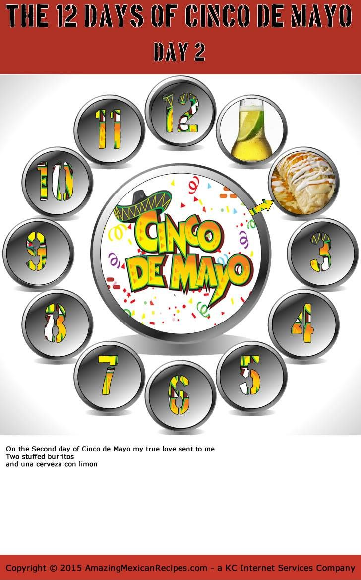 12 Days of Cinco de Mayo - Day Dos We are counting down to Cinco de Mayo and today is day 2 which of our '12 days' countdown. You know what that means - you only have 10 days to plan your Cinco de Mayo celebration or event