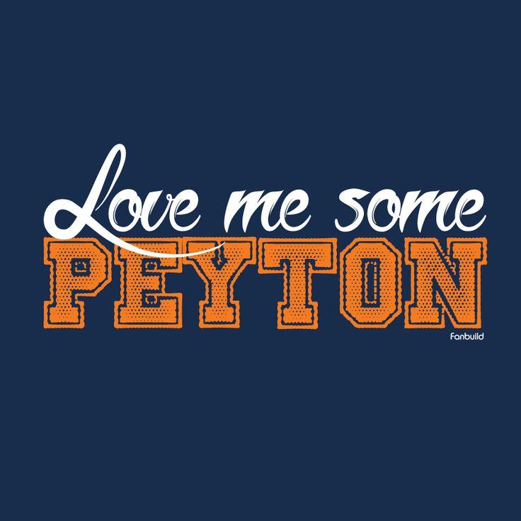 Love me some Peyton Manning Denver Broncos shirt