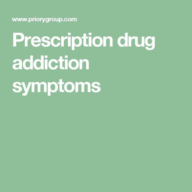 Prescription drug addiction symptoms