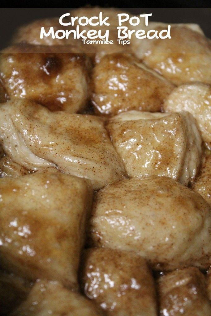 Crock Pot Monkey Bread:  1 tube Biscuits (I used Pillsbury Biscuits), 1 Tsp Cinnamon  1/4 cup Margarine/butter, Melted  1 cup brown sugar
