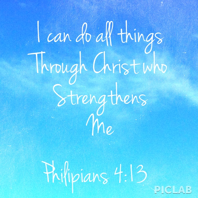 Philipians 4:13! I made this!!!