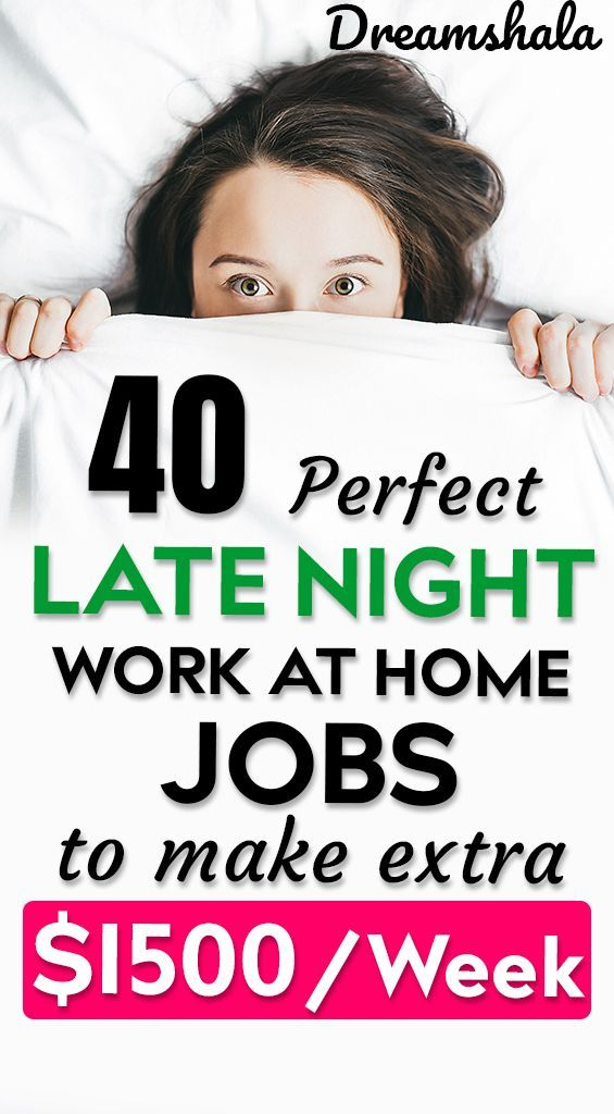 40 perfect late night work at home jobs to make extra $1500 per week. #latenightjobs #latenightworkathomejobs #sidehustles #workfromhomejobs #onlinejobs #dreamshala