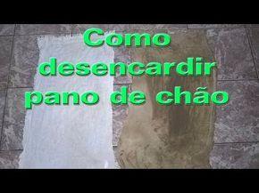 MISTURA FORTE PARA DESENCARDIR PANO DE CHÃO - YouTube