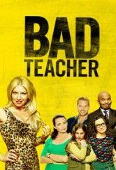 Bad Teacher (2014)   FilmStream.to   Serie TV in Streaming Gratis Online