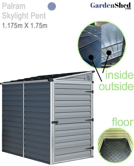 The Palram Pent plastic garden shed comes with a non slip sealed floor and the entire roof is a UV protected skylight. So get plenty of light, keep out the rain.