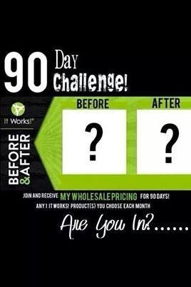 I am looking for 3 people to take my It Works 90 day challenge. You will receive all product at my cost but must be willing to let me use your before & afters (anonymously, of course). I need you for you to sign up by the end of Aug.31 to start Sept. 7. Don't let this great opportunity go by. Contact me: melinaromero01@gmail.com or call me 619-253-2735