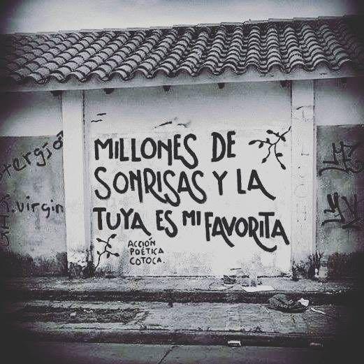 Millones de sonrisas y la tuya es mi favorita #Acción Poética Cotoca #accion
