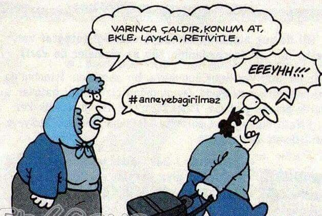 - Varınca çaldır, konum at, ekle, laykla, retivitle. + Eeeyhh!!! - #anneyebagirilmaz #karikatür #mizah #matrak #komik #espri #şaka #gırgır #komiksözler
