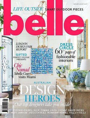 #Belle #magazines #covers #december #2016 #design #interiors #outdoor #decorating #inspiration