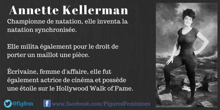 6 juillet 1887: naissance d'Annette Kellerman.  Championne de natation, elle inventa la natation synchronisée.  Elle milita également pour le droit de porter un maillot une pièce.  Écrivaine, femme d'affaire, elle fut également actrice de cinéma et possède une étoile sur le Hollywood Walk of Fame.