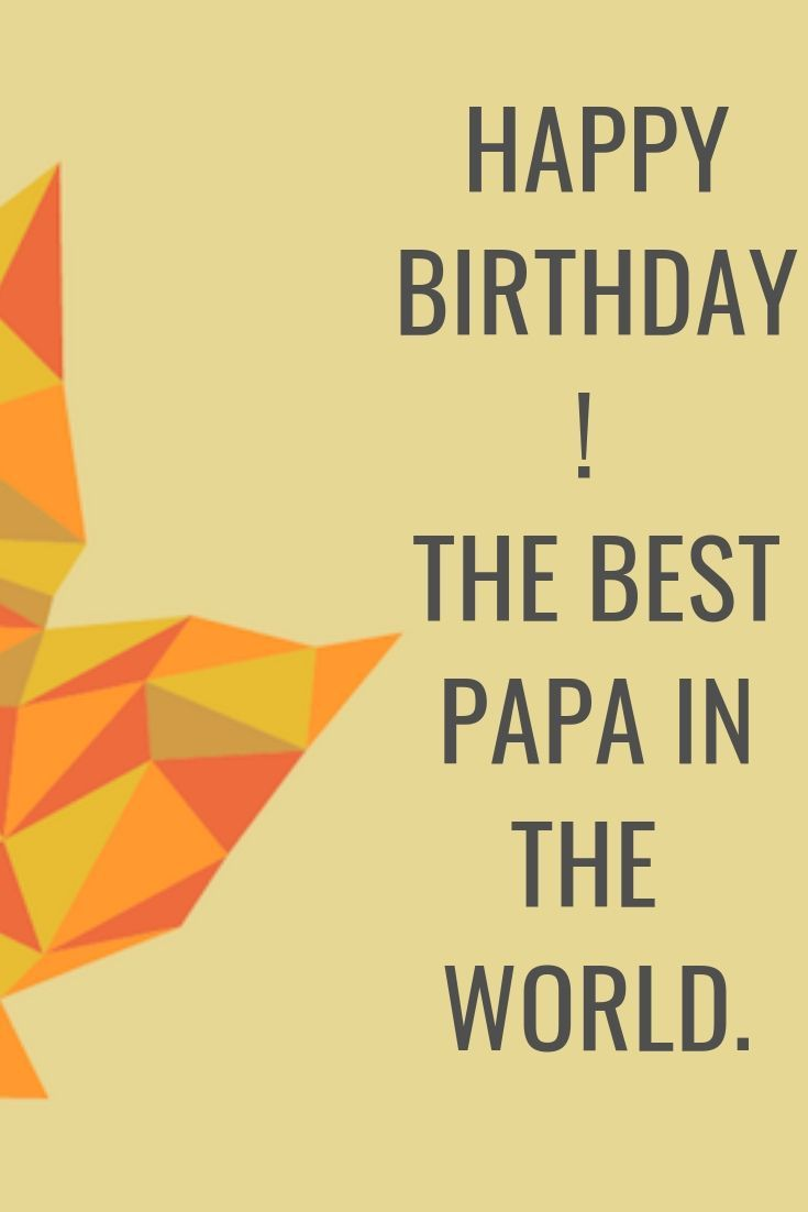 10 Best Happy Birthday Papa Images With Wishes Happy Birthday Papa