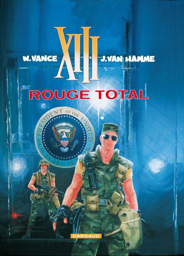 XIII tome 5 : Rouge total. Scenario : Jean Van Hamme, dessin: William Vance. #XIII #BDXIII #Dargaud #VanHamme #Vance