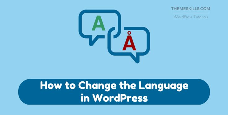 How to Change the Language in WordPress!