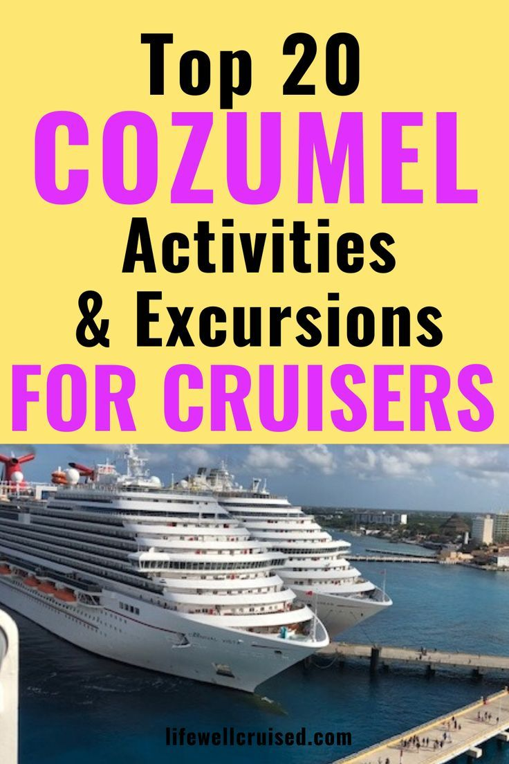 21 Most Recommended Things To Do In Cozumel Cozumel Cruise Tips